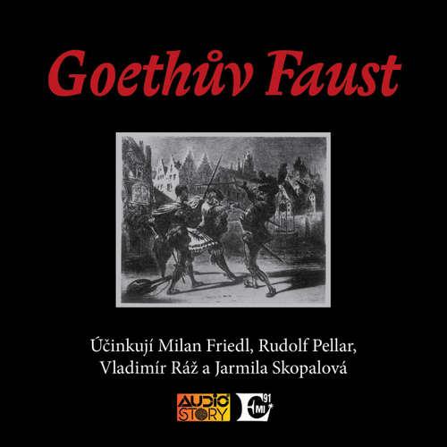 Audiokniha Goethův Faust - František Tomáš Bratránek - Rudolf Pellar