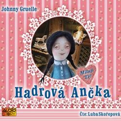 Hadrová Ančka - Johnny Gruelle (Audiokniha)