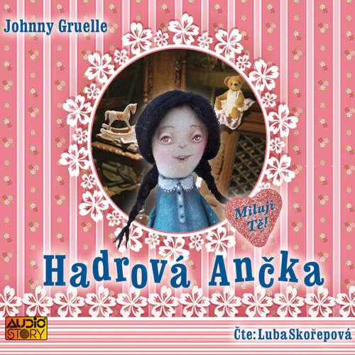 Audiokniha Hadrová Ančka - Johnny Gruelle - Luba Skořepová