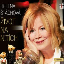 Audiokniha Život na nitích - Helena Štáchová - Helena Štáchová