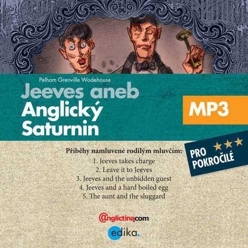 Audiobook Jeeves aneb anglický Saturnin (EN) - Pelham Grenville Wodehouse - Diego Alava