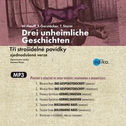 Drei unheimliche Geschichten (DE) - Wilhelm Hauff (Hoerbuch)