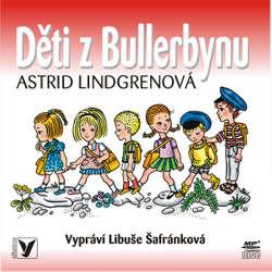 Audiokniha Děti z Bullerbynu - Astrid Lindgrenová - Libuše Šafránková