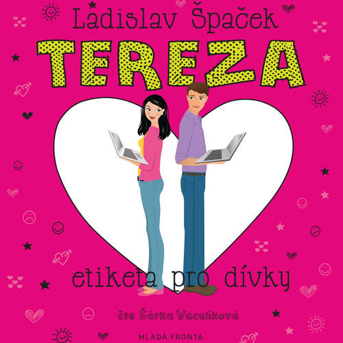 Audiokniha Tereza - Etiketa pro dívky - Ladislav Špaček - Šárka Vaculíková