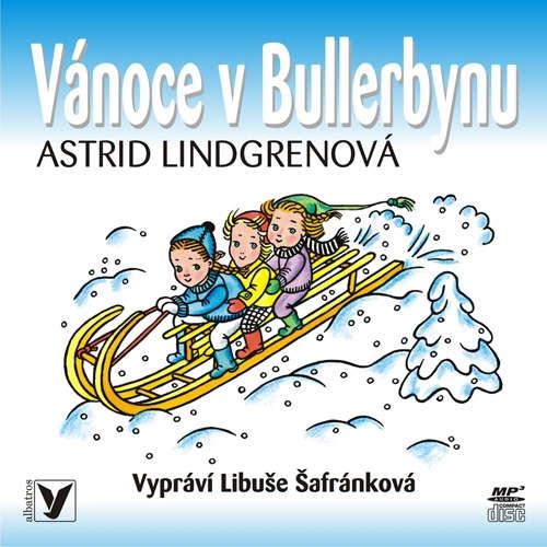 Audiokniha Vánoce v Bullerbynu - Astrid Lindgrenová - Libuše Šafránková