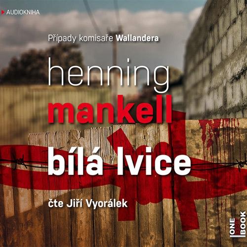 Bílá lvice - Henning Mankell (Audiokniha)