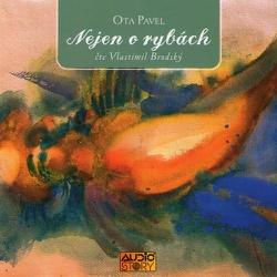 Nejen o rybách - Ota Pavel (Audiokniha)