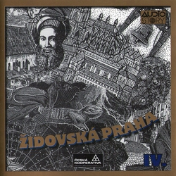 Židovská Praha - Praha v pověstech, mýtech a legendách - Alois Jirásek (Audiokniha)