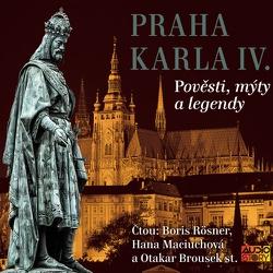 Královská Praha - Praha v pověstech, mýtech a legendách - Alois Jirásek (Audiokniha)
