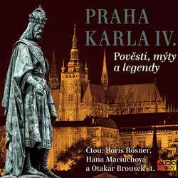 Audiokniha Královská Praha - Praha v pověstech, mýtech a legendách - Alois Jirásek - Josef Somr
