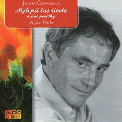 Nejlepší čas života a jiné povídky - Jarda Červenka (Audiokniha)