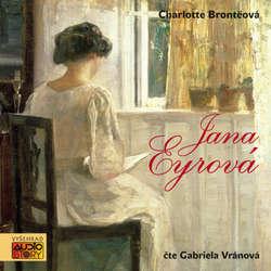 Audiokniha Jana Eyrová - Charlotte Brontëová - Gabriela Vránová