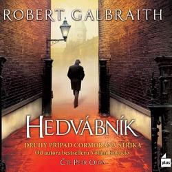 Hedvábník - Robert Galbraith (Audiokniha)