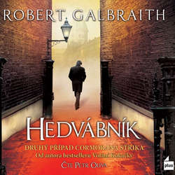 Audiokniha Hedvábník - Robert Galbraith - Petr Oliva