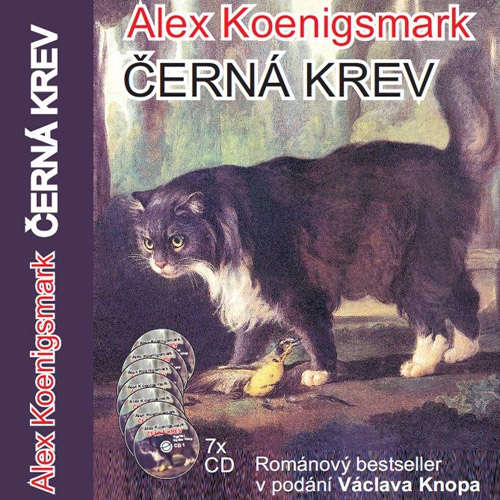 Audiokniha Černá krev - Alex Koenigsmark - Václav Knop