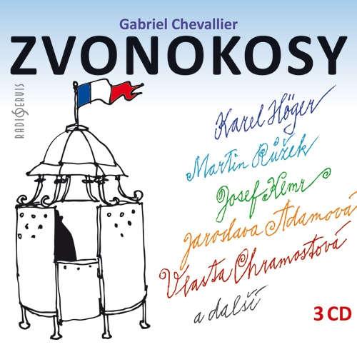 Audiokniha Zvonokosy - Gabriel Chevallier - Karel Höger