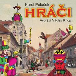 Hráči - Karel Poláček (Audiokniha)