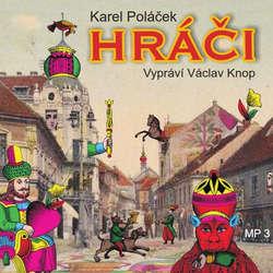 Audiokniha Hráči - Karel Poláček - Václav Knop