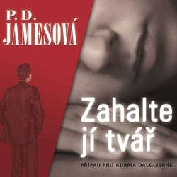Audiokniha Zahalte jí tvář - P. D. Jamesová - Aleš Procházka