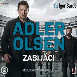 Zabijáci - Jussi Adler-Olsen (Audiokniha)