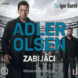 Audiokniha Zabijáci - Jussi Adler-Olsen - Igor Bareš