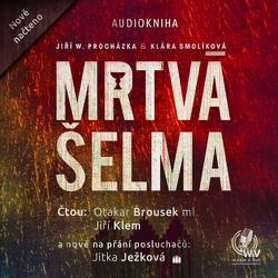 Mrtvá šelma  - Jiří Walker Procházka (Audiokniha)