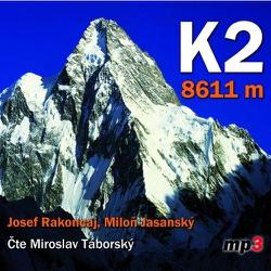 K2 - 8611 m - Miloň Jasanský (Audiokniha)