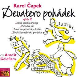 Audiokniha Devatero pohádek (výběr 2) - Karel Čapek - Arnošt Goldflam