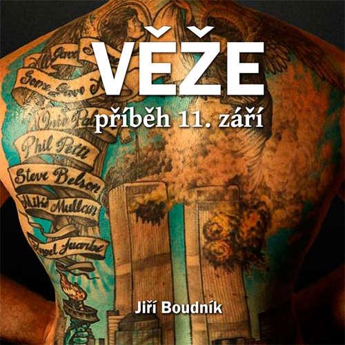 Audiokniha Věže, příběh 11.září - Jiří Boudník - Pavel Batěk