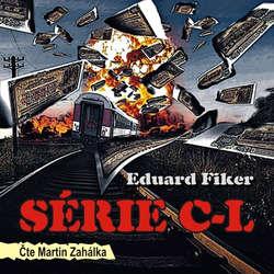 Série C-L - Eduard Fiker (Audiokniha)