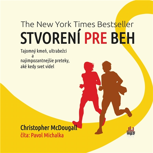 Stvorení pre beh (Born To Run) - Christopher McDougall (Audiokniha)