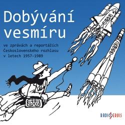 Dobývání vesmíru - Authors Various (Audiokniha)