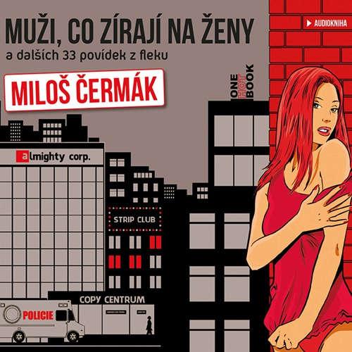 Audiokniha Muži, co zírají na ženy - Miloš Čermák - Miloš Čermák