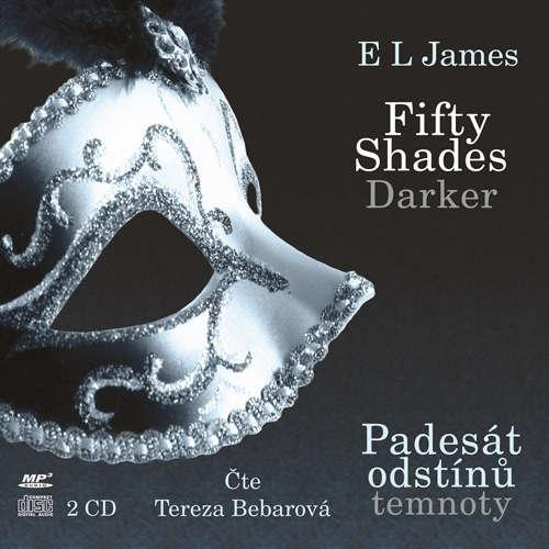 Audiokniha Fifty Shades Darker: Padesát odstínů temnoty - E L James - Tereza Bebarová
