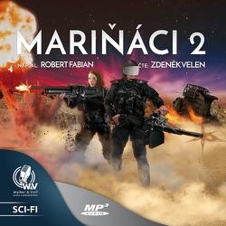 Mariňáci 2 - Robert Fabian (Audiokniha)