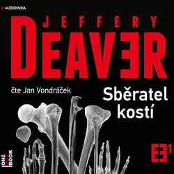 Sběratel kostí - Jeffery Deaver (Audiokniha)