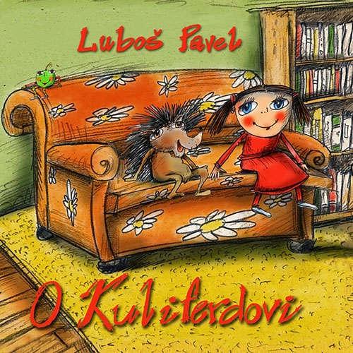 Audiokniha O Kuliferdovi - Luboš Pavel - Luboš Pavel