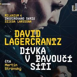 Audiokniha Dívka v pavoučí síti - Milénium IV - David Lagercrantz - Martin Stránský