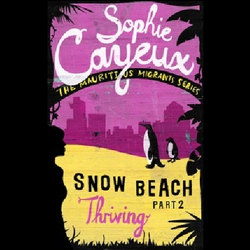 Snow Beach - Thriving (part 2) - Sophie Cayeux (Audiobook)