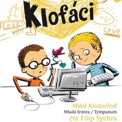 Klofáci - Miloš Kratochvíl (Audiokniha)