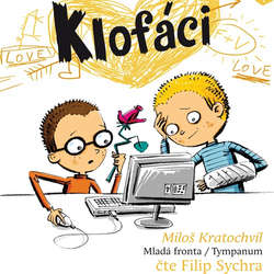 Audiokniha Klofáci - Miloš Kratochvíl - Filip Sychra