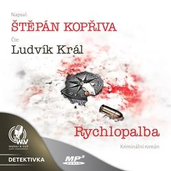 Rychlopalba - Štěpán Kopřiva (Audiokniha)