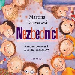 Nezbedníci - Martina Drijverová (Audiokniha)