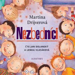 Audiokniha Nezbedníci - Martina Drijverová - Jan Dolanský