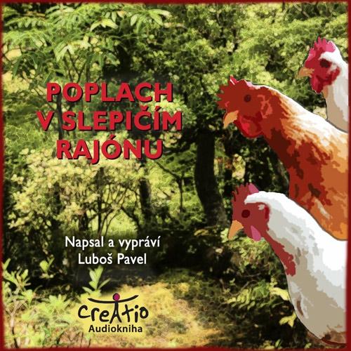 Poplach v slepičím rajónu - Luboš Pavel (Audiokniha)