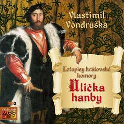 Audiokniha Ulička hanby - Vlastimil Vondruška - Pavel Rímský