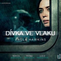 Dívka ve vlaku - Paula Hawkins (Audiokniha)