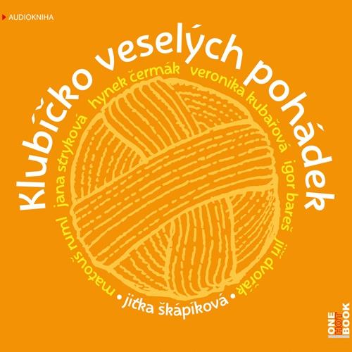 Klubíčko veselých pohádek - Jitka Škápíková (Audiokniha)