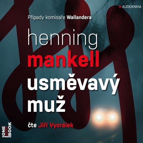 Audiokniha Usměvavý muž - Henning Mankell - Jiří Vyorálek