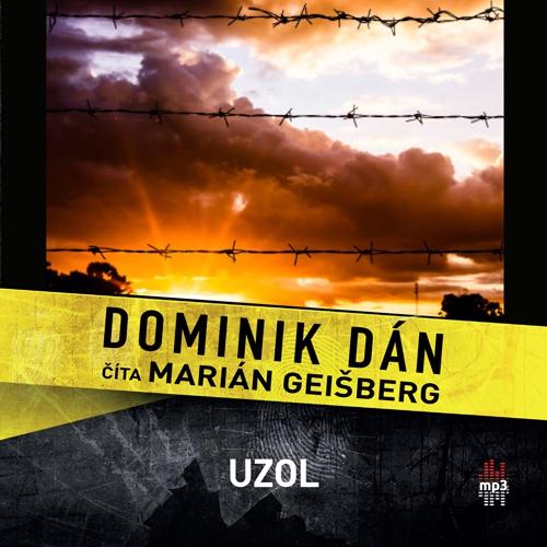 Uzol - Dominik Dán (Audiokniha)